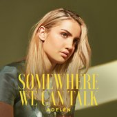 Somewhere We Can Talk - Single