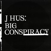 Big Conspiracy [Explicit]