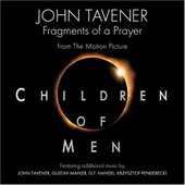 Fragments Of A Prayer: From The Motion Picture Children Of Men