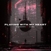 Playing With My Heart (feat. KARRA) - Single