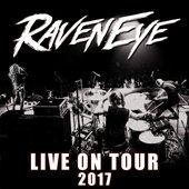 Raveneye: Live on Tour (2017)