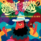 Straight from the Decks, Vol. 2 (Guts Finest Selection from His Famous DJ Sets)
