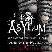 The Asylum For Wayward Victorian Girls: Behind The Musical