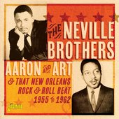 Aaron and Art & That New Orleans Rock & Roll Beat (1955-1962)