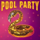 Pool Party - Single