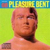 on PLEASURE BENT