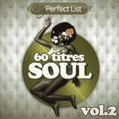 My Perfect List 60 titres SOUL vol 2