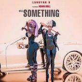 Kill Something