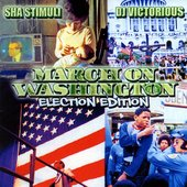 March on Washington (Election Edition)