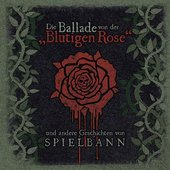 """Die Ballade von der """"Blutigen Rose"""""""