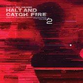 Halt and Catch Fire Vol 2 (Original Television Series Soundtrack)