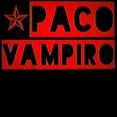 Paco Vampiro [Explicit]