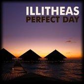 Illitheas - Perfect Day