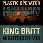 Sometimes It's Easy (King Britt Nightrider Mix)