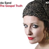 The Gospel Truth (Bonus Track Version)