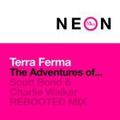 The Adventures Of... (Scott Bond & Charlie Walker Rebooted Mix)