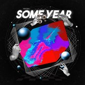 Some Year [Explicit]
