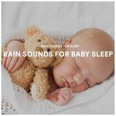 Rain Sounds For Baby Sleep