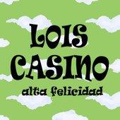 Lois Casino - Alta Felicidad