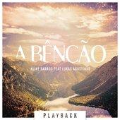 A Bênção (The Blessing) [Playback]