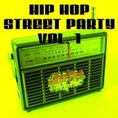 Hip Hop Street Party Vol. 1