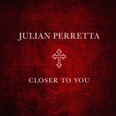 Closer To You