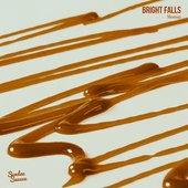 Bright Falls - Single