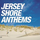 Jersey Shore Anthems