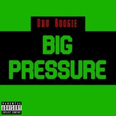 Big Pressure