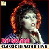 Classic Benatar Live (Live)