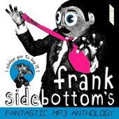 Frank Sidebottom's Fantastic MP3 Anthology