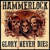 Glory Never Dies