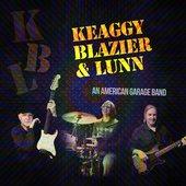 Keaggy, Blazier & Lunn (An American Garage Band)