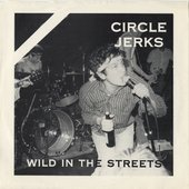 Wild in the Streets (2018 Remaster) [Explicit]