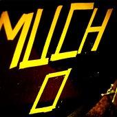 M U C H O