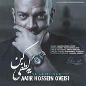 Amir Hossein Oveisi - Ye Lotfi Kon