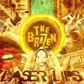 The Brazen - Laser Lips album