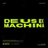 DEUS EX MACHINA - Single