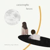 Catastrophe Lovers