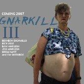 Gnarkill III