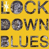 Lockdown Blues - Single