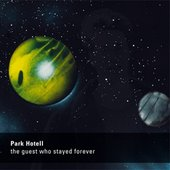 The Guest Who Stayed Forever