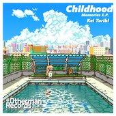 Childhood Memories E.P.