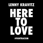 Here to Love (#fightracism)