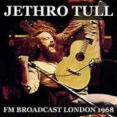 Jethro Tull FM Broadcast April 1968