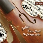 Poem About My Broken Violin
