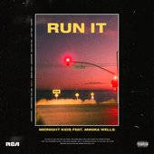Run It (feat. Annika Wells) - Single