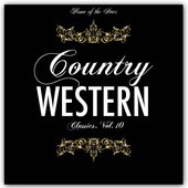 Country & Western Classics, Vol. 10