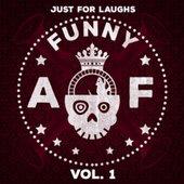 Just for Laughs: Funny Af, Vol. 1