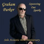Squeezing out Sparks - Solo Acoustic 40th Anniversary